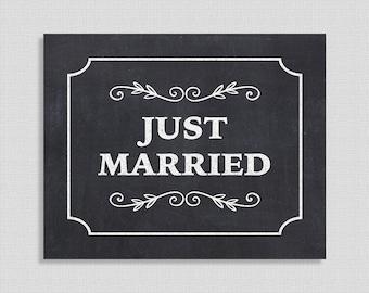 Just Married Printable Chalkboard Sign, Wedding Sign, Wedding Decor, INSTANT DOWNLOAD