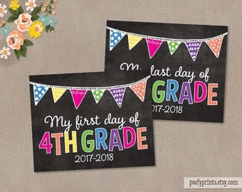 First & Last Day of 4th Grade Chalkboard Printable Sign - Printable First Day of Elementary School Sign - INSTANT DOWNLOAD - 505