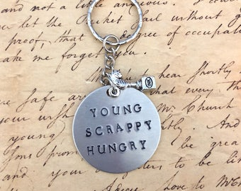 Hamilton The Musical My Shot YOUNG SCRAPPY HUNGRY Stamped Charm Keychain