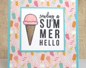 Summer Ice Cream Card- Ice Cream Card- Summer Card- Summer Hello- Hello Card
