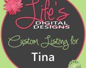 Custom Listing for Tina