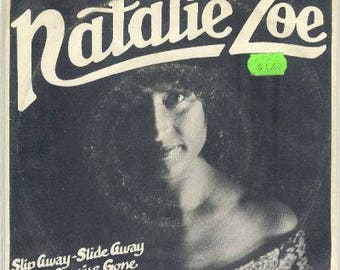 NATALIE ZOE 45 rpm with picture sleeve Slip Away Slide Away