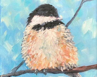 Chickadee 1, Original Hand Painted Oil Painting. Size 6 x 6 canvas