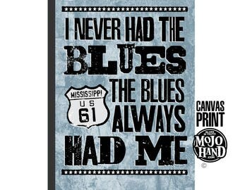"large 24""x36"" - stretched on wood frame - archival quality -  Blues art print - huge, framed - The Blues always had me"