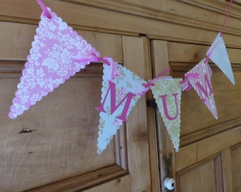 Floral Tea Party Bunting Banner for MUM / MOM - Mum's Birthday or Mother's Day - Pink, Blue, Green