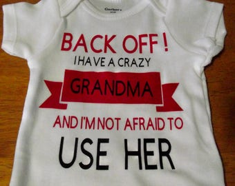 Crazy Grandma  and not afraid to use her onesie