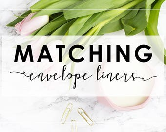 Matching Envelope Liners
