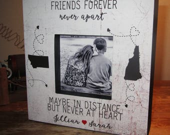 Gift for Friend, Friends Forever Never Apart Friend Living Far away Personalized Picture Frame Friend Moving  Long Distance Friendship