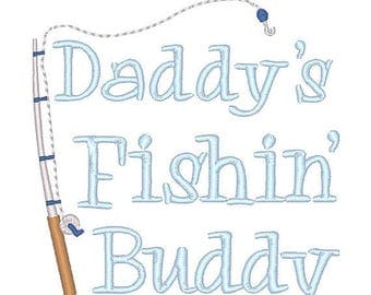 25% OFF Daddy's Fishing Buddy Embroidery Design - Instant Download