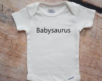 Babysaurus Onesie®, Funny Baby Onesie, Baby Shower Gift, Coming Home Outfit, Take Home Onesie, Dinosaur Onesie, Baby Boy Onesie, Dino Outfit