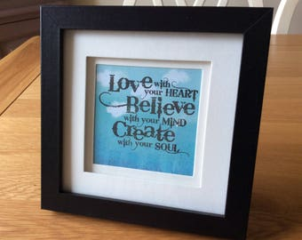Handmade picture with stamped motif, 'Love, believe, create'.  Gift. Wall art.