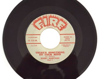 Vintage 60s Bobby Marchan There's Something On Your Mind Soul 45 RPM Single Record Vinyl