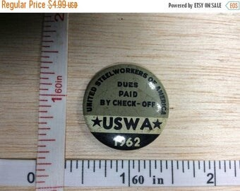 10% OFF 3 day sale Vintage United Steel Workers Of America Button Pin 1962 Used
