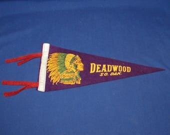 DEADWOOD SOUTH DAKOTA Pennant Small Vintage Felt Souvenir Pennant