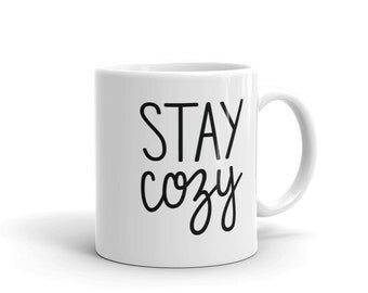Ceramic Mug - Stay Cozy