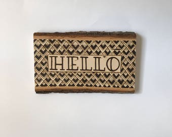 Hello Welcome Sign Wood Burn Pyrography