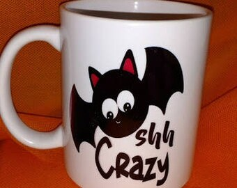Bat shh Crazy Halloween ceramic mug