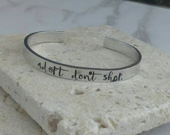 Adopt don't shop animal adoption cuff bracelet - animal liberation - vegan - adjustable - handstamped - unisex