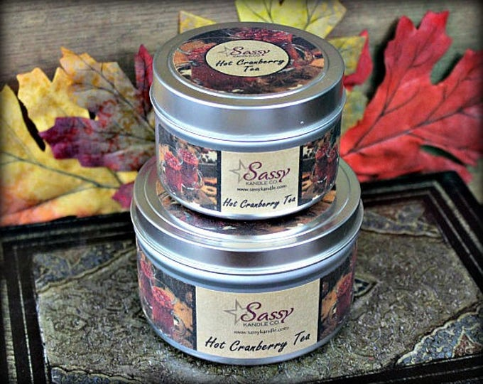 HOT CRANBERRY TEA   Candle Tin (4 or 8 oz)   Sassy Kandle Co.