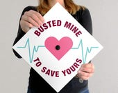 Graduation Cap Decal | DOWNLOAD ONLY | Busted Mine To Save Yours I Nurse RN bsn | White
