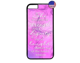 Bible Proverbs 31:25 Quote Pink She is Hard Rubber TPU Case Cover for iPhone 4 4s 5 5s SE 5C 6 6s 6 Plus 7 7 Plus iPod Touch 4 5 6