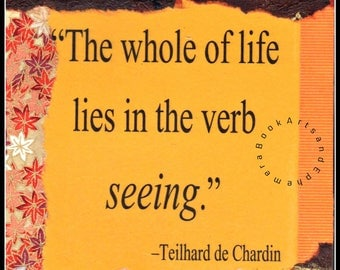 de Chardin Quote, The whole of life, Digital Collage Download, Printable