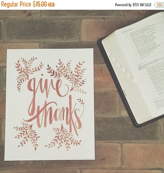 ON SALE Give thanks, fall decor, rustic modern, watercolor lettering, thanksgiving, burnt orange, archival print