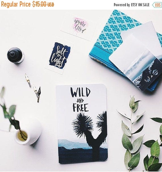 ON SALE 6x8 Notebook, Wild and Free, Limited Edition / Notebooks, Sketch Notebook, Journal, Writer's Notebook.