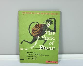 Vintage children book, The Sack of Flour 1963 by Carver & Stowasser, Pictures by Leslie Wood, Oxford University Press edition