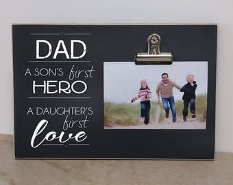 Father And Son, Father & Daughter Picture Frame  {A Son's First Hero, Daughter's First Love} Custom Photo Frame, Father's Day Gift for Dad