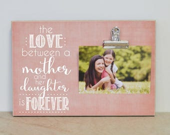 Custom Photo Frame {The Love.. Mother and Her Daughter Is Forever} Picture Frame Gift For Mom, Mother's Day Gift Idea, Birthday Gift For Her