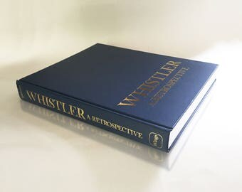 Vintage Coffee Table Book For Decorators Or Art Lovers: Whistler, A  Retrospective