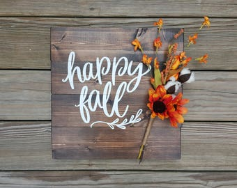 Happy Fall Wooden Sign, Fall Sign, Autumn Sign, Rustic Fall Decor, Thanksgiving Sign, Fall Home Decor, Wall Sign, Front Porch Sign