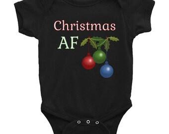 Christmas AF Infant Bodysuit