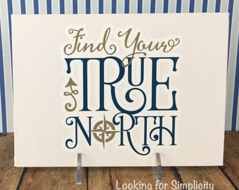 Find Your True North Canvas Sign