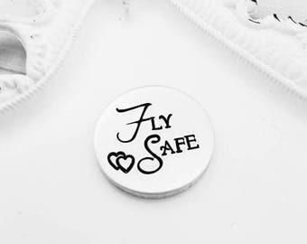Fly safe pocket pebble - Hand Stamped coin - Custom pocket coin - pilot gift - flying safe coin
