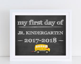 Junior Kindergarten Chalkboard - Chalkboard Sign - My First Day of Jr. Kindergarten - 2017-2018 - My First Day of School Signs - Size 8x10