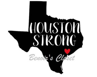 Houston Strong,  SVG File, Vector, Cricut, Silhouette - instant download