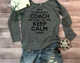 Keep Kalm Gymnastics Coach Wideneck Fleece