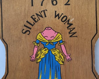 Silent Woman Sign