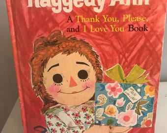 "Vintage ""Raggedy Ann, A Thank You, Please, and I Love You Book"" by Golden Books"