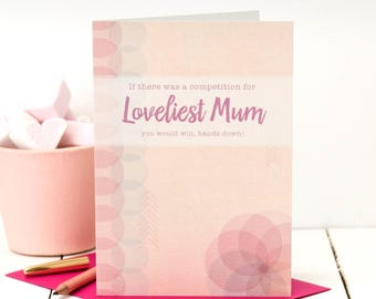 Loveliest Mum Card; Love You Mom Card; Card For Mom; Birthday Card For Mum; Card For Mums; GC450