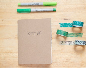 Stuff, hand stamped soft cover journal, pocket notebook
