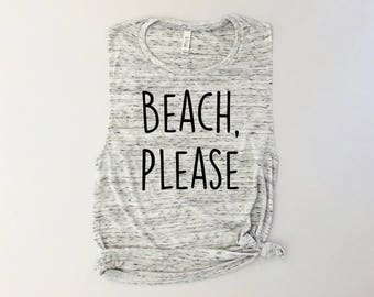 Beach Please, beach tank tops, vacation tops, vacation tank tops, aloha beaches, summer tank top, beach hair dont care, spring break