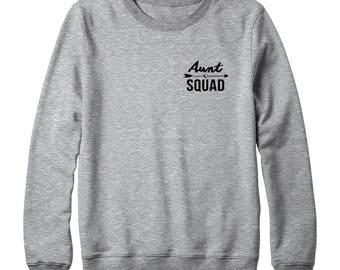 Aunt Squad Sweatshirt Pocket Shirt Fashion Sweatshirt Funny Sweatshirt Graphic Sweatshirt Oversized Jumper Sweatshirt Women Sweatshirt Men