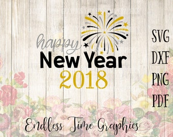 New Year Svg. Happy New Year Svg. 2018 Svg. New Year Decoration. New Years Eve Party Decorations. New Years Cut File.  2018 Cut File. 324