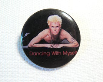 Vintage Early 80s Billy Idol (Date Stamped 1983) Dancing With Myself Single - Pin / Button / Badge