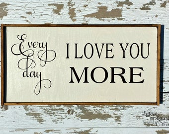 Every day i love you | Etsy