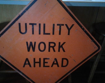 Large Vintage Utility Triangle Work Sign