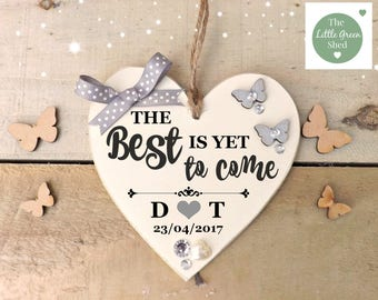 Wedding Gift The Best Is Yet To Come   Wedding Decor Inspirational Quote Personalised Keepsake